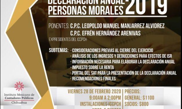 EVENTO DECLARACIÓN ANUAL DE PERSONAS MORALES 2019 INSTALACIÓN ICCPCH VIERNES 28 DE FEBRERO