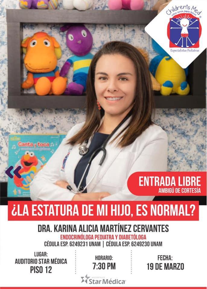 conferencia ¿LA ESTATURA DE MI HIJO, ES NORMAL? DR. KARINA MARTíNEZ / STAR MEDICA / 19 MZO