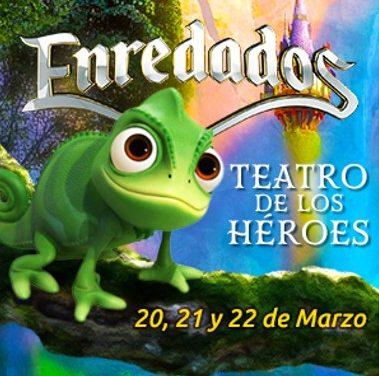 """EVENTO OBRA DE TEATRO """"ENREDEDADOS"""" / TEATRO DE LOS HEROES / 20, 21 Y 22 MZO"""