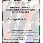 VACANTE FRESADORES, TORNEROS, RECTIFICADORES, PROGRAMADORES CNC Y DISEÑADORES