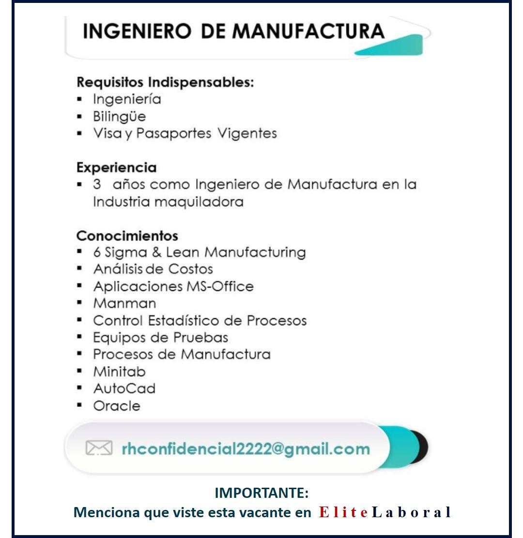 VACANTE INGENIERO DE MANUFACTURA