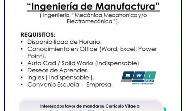 VACANTE PRACTICANTE INGENIERIA DE MANUFACTURA