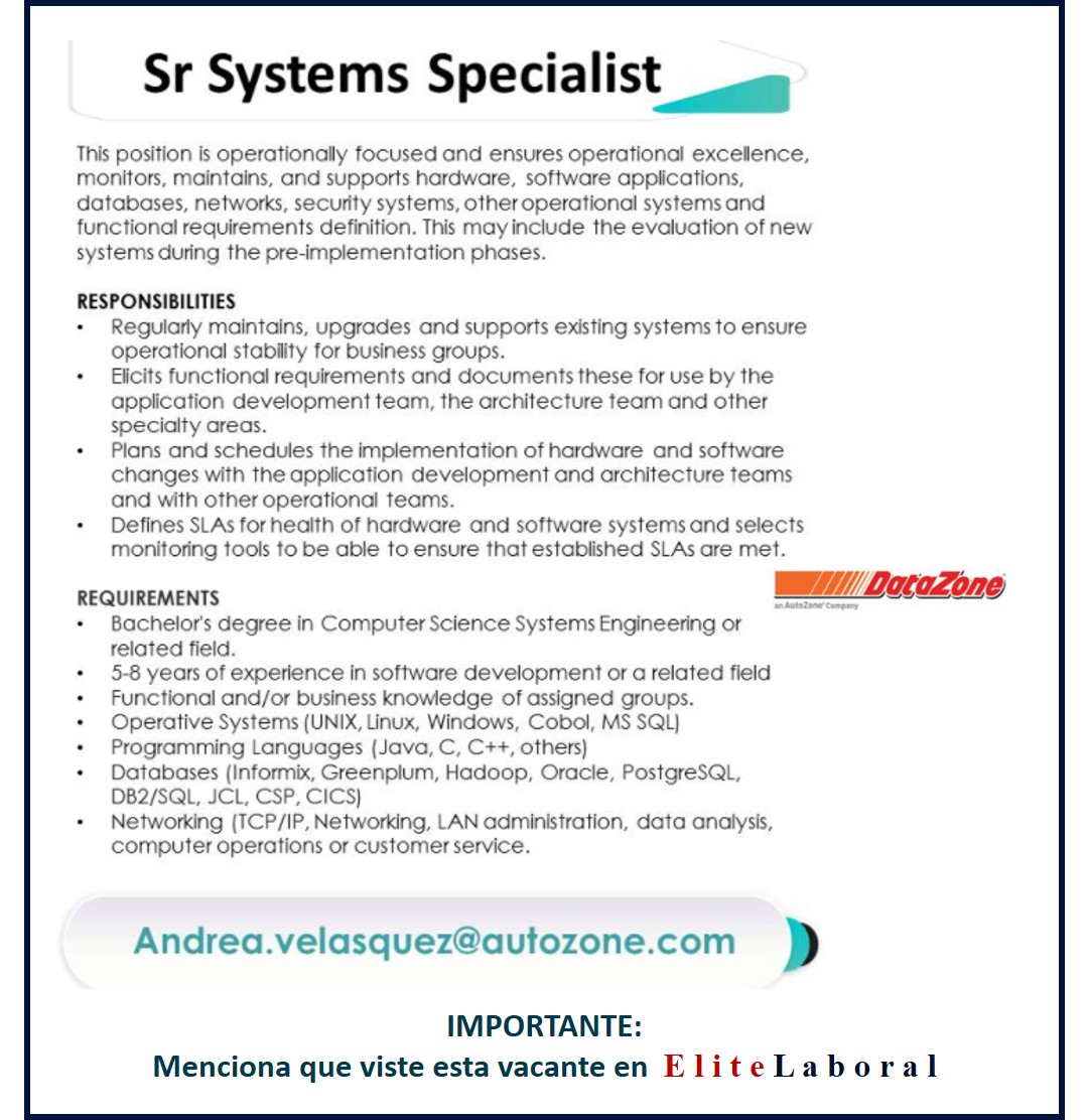 VACANTE SR SYSTEMS SPECIALIST
