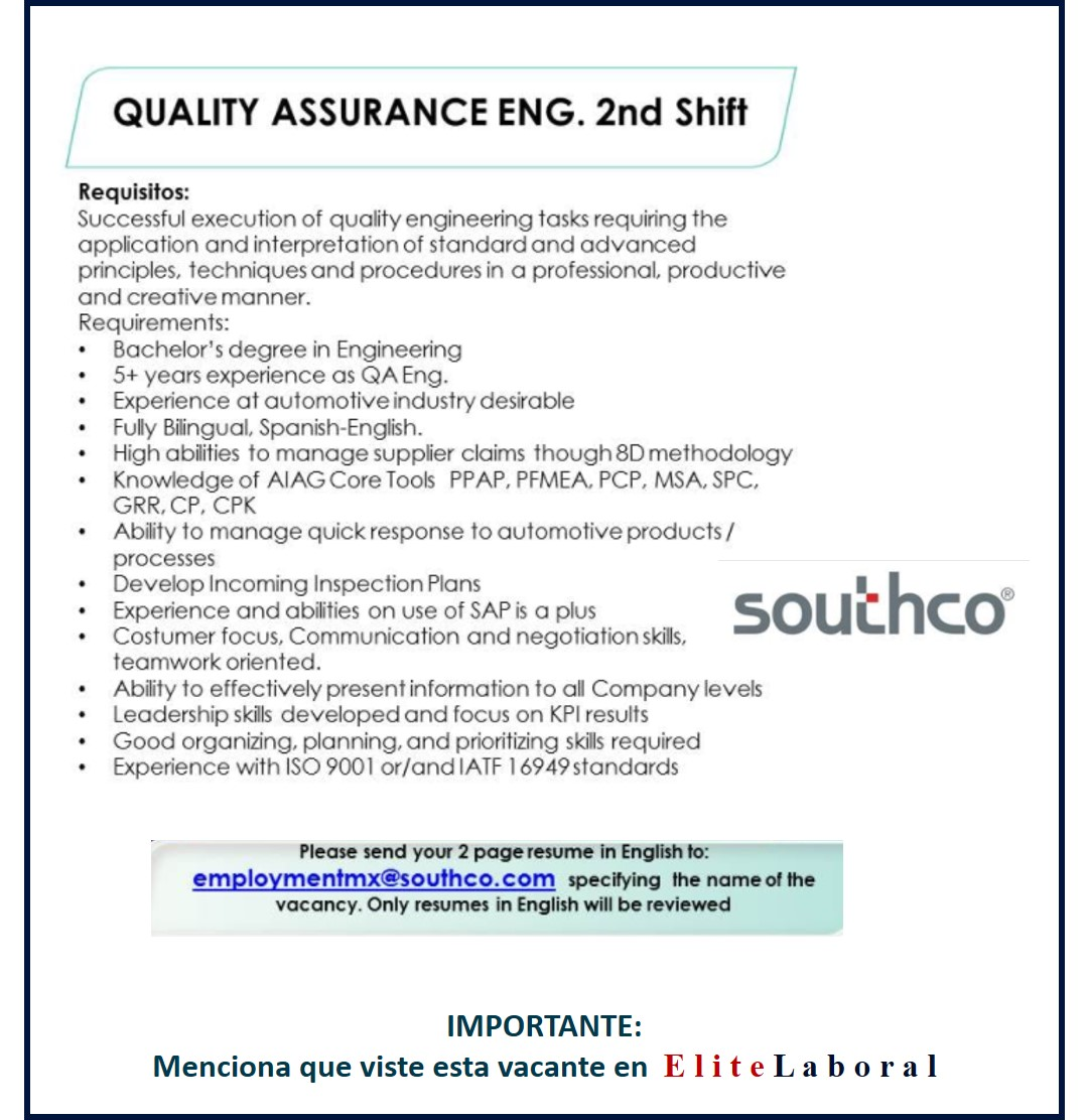 VACANTE QUALITY ASSURANCE ENG 2ND SHIFT