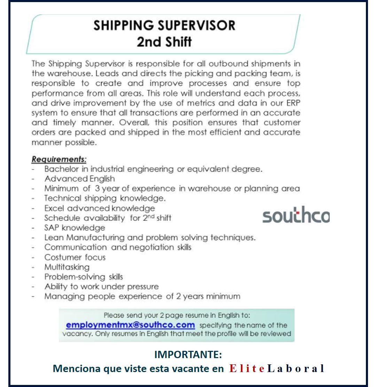 VACANTE SHIPPING SUPERVISOR 2ND SHIFT