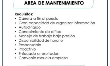 VACANTE PRACTICANTES AREA DE MANTENIMIENTO